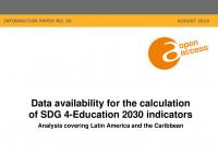 Data Availability for the Calculation of SDG 4-Education 2030 Indicators: Analysis Covering Latin America and the Caribbean
