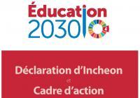 Éducation 2030 Déclaration d'Incheon : Vers une éducation inclusive et équitable de qualité et un apprentissage tout au long de la vie pour tous