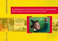 Le financement de l'éducation en Afrique subsaharienne : Relever les défis de l'expansion, de l'équité et de la qualité
