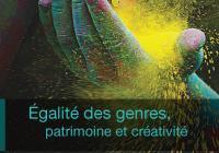Égalité des genres, patrimoine et créativité