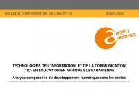 Technologies de l'information et de la communication (TIC) en education en Afrique subsaharienne : Analyse comparative du développement numérique dans les écoles
