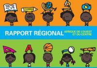Rapport regional : Afrique de l'Ouest et du Centre