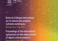 Actes du Colloque international sur la mesure des produits culturels numériques
