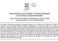 Ressources scolaires et pédagogiques en afrique subsaharienne : Analyse des données régionales collectées par l'ISU en 2011 sur l'éducation