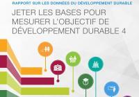 Rapport sur les données du développement durable : Jeter les bases pour mesurer l'objectif de developpement durable 4