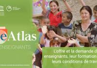 L'eAtlas de l'UNESCO sur les enseignants du primaire
