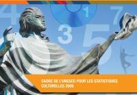 Le Cadre de l'UNESCO pour les statistiques culturelles 2009
