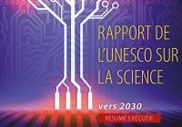 Rapport de l'unesco sur la science : vers 2030  – Résumé exécutif