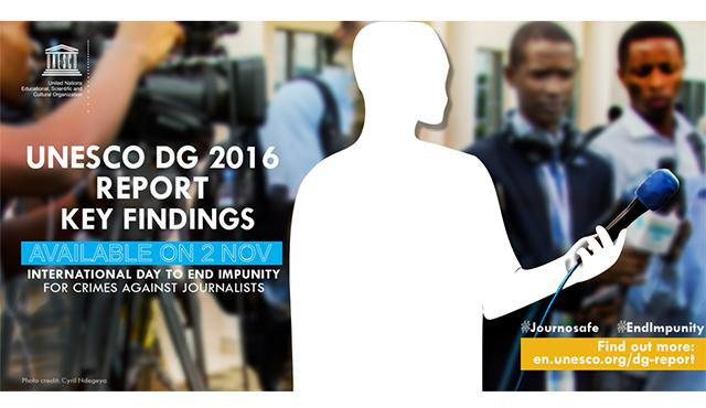 UNESCO Director-General's Report on the Safety of Journalists and the Danger of Impunity
