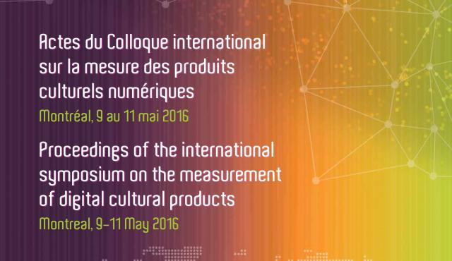 Proceedings of the International Symposium on the Measurement of Digital Cultural Products