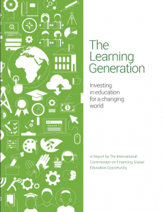 The learning Generation: Investing in education for a changing world