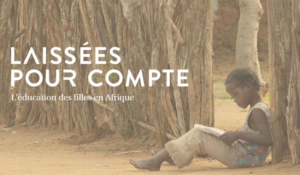 Laissées pour compte – l'éducation des filles en Afrique